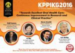 KPPIKG 2016 - 17th Scientific Meeting and Refresher Course in Dentistry