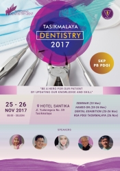 Tasikmalaya Dentistry 2017 : Be a Hero For Our Patient By Updating Our Knowledge and Skill